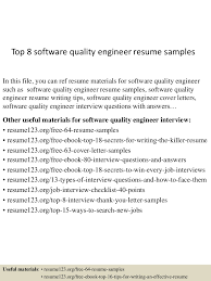 top8softwarequalityengineerresumesamples 150516091235 lva1 app6891 thumbnail 4 jpg cb 1431767601