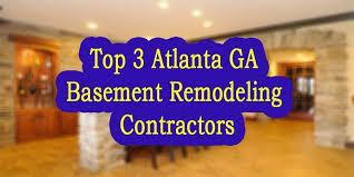 basement remodeling companies. 9. 2017; 1328; 0 · Top 3 Atlanta GA Basement Remodeling Contractors Companies U