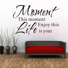 Großhandel Genießen Sie Diesen Moment Ist Ihr Leben Wandaufkleber