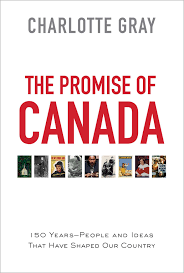 The Promise of Canada Book by Charlotte Gray Official.