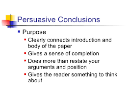 what goes in a persuasive essay conclusion ending the essay conclusions harvard writing center
