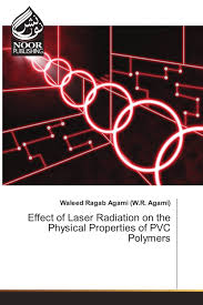 Pvc Polymers Effect Of Laser Radiation On The Physical Properties Of Pvc