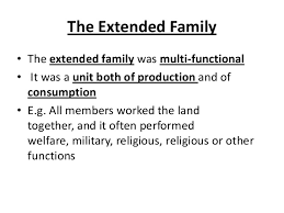 gce sociology revision aqa  unit  theories of the family   industrial society  the extended family