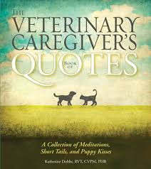 Book Of Quotes Magnificent Veterinary Caregiver's Book Of Quotes A Collection Of Meditations