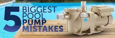 5 biggest pool pump mistakes