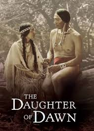 The Daughter of Dawn – 1920