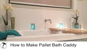 Pallet Wall Bathroom Make A Pallet Bath Caddy Newbie Workbench Woodworking How To