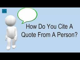 How To Cite A Quote From A Person Stunning How Do You Cite A Quote From A Person YouTube