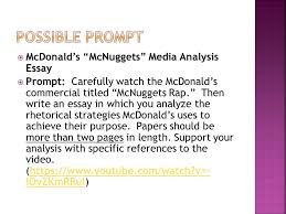 the essay can be broken down into parts  introduction  body  mcdonald s mcnuggets media analysis essay  prompt carefully watch the mcdonald s commercial titled mcnuggets