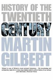 a history of the twentieth century the concise edition of the acclaimed world history by martin gilbert