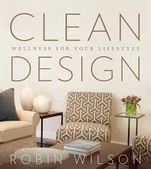 Robin Wilson Interior Design Autographed Book By Robin Wilson Clean Design Products