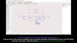 Lna Design Using Ads Tutorial Small Signal Model For Amplifier Tutorial Using Ads Advanced Design System