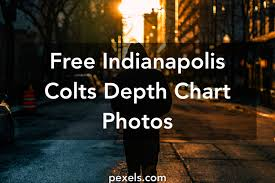 indy colts depth chart 1000 interesting indianapolis colts depth chart photos