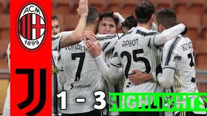 Ac Milan vs Juventus 1-3 All goals & Highlights - YouTube