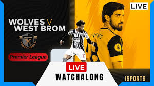 Wolves vs West Brom Live Watchalong ...
