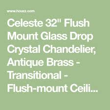 celeste 32 flush mount glass drop crystal chandelier antique brass transitional flush