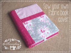 this is a really simple tutorial on how to sew your own fabric book cover after this tutorial you will be whipping up your very own patchwork fabric covers