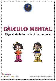 Problema matemático observa la siguiente sucesión de tableros. Calculo Mental Elige El Simbolo Matematico Correcto Imagenes Educativas