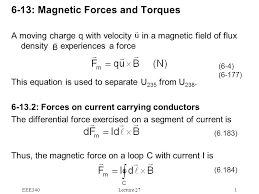 eee340lecture 271 6 13 magnetic forces and torques a moving charge q with velocity