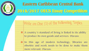 eccb extends submission deadline for oecs essay  the eastern caribbean central bank eccb has extended the submission deadline for entries for the 2016 2017 oecs essay competition to 28