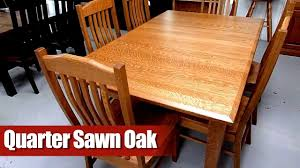 Amish Furniture Wood Type Quarter Sawn Oak YouTube - Amish oak dining room furniture