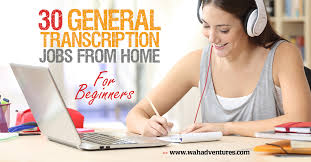 best general transcription jobs from home no experience required