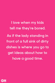Funny Quotes For Kids New 48 Funny Parenting Quotes Hilarious Quotes About Being A Parent