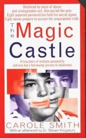 The Magic Castle: A Mother's Harrowing... book by Carole Smith