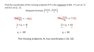 Endpoint Formula Finding Missing Endpoints Ppt Download