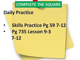 daily practice skills practice pg 59 7 12 pg 735 lesson 9 3 7