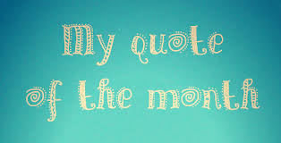 Quote Of The Month Adorable My Quote Of The Month January 48 Annalie Grainger