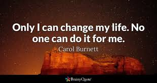 Life Changing Quotes Awesome Change Quotes BrainyQuote