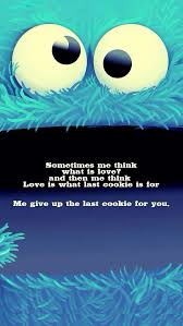 cookie monster quotes love. Beautiful Quotes Cookie Monster Love Funny Quote Intended Quotes Love U
