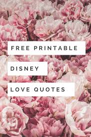 Free Printable Disney Love Quotes Just Me Growing Up