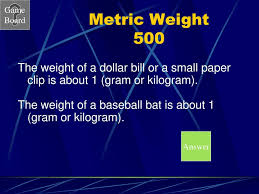 Small Metric Weight Lets Play Jeopardy Ppt Download