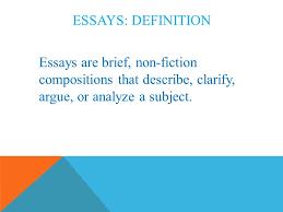 prose essays ppt video online 3 essays definition essays are brief non fiction compositions that describe clarify argue or analyze a subject