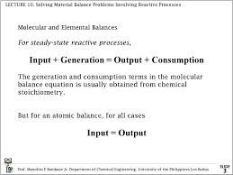 Lecture 10 Solving Material Balances Problems Involving Reactive ...