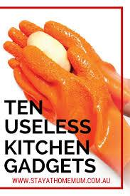 Kitchen Gadget Ten Useless Kitchen Gadgets Stay At Home Mum