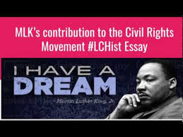 martin luther king s contribution to the civil rights movement  martin luther king s contribution to the civil rights movement
