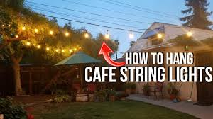 How To String Cafe Lights How To Hang Outdoor Cafe Lights String Lights With Led Test Review Jonny Diy