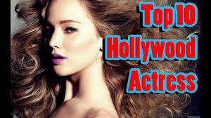 top 10 hollywood actress 2016