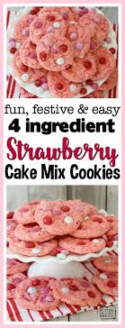 Strawberry Cake Mix Cookies Butter With A Side Of Bread