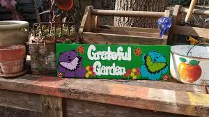 gifts for vegetable gardeners best of grateful garden painted wood sign yard art the grateful dead