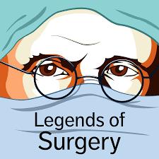 Legends of Surgery