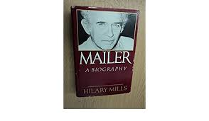 Amazon.co.jp: Mailer: A Biography: Mills, Hilary: 洋書