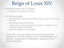 louis xiv quintessential absolute monarch absolutism  4 reign of louis xiv