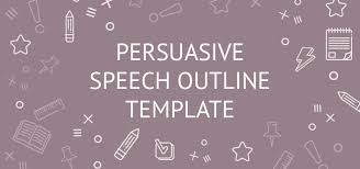 Persuasive Speech Outline Template: Example, Writing Guide, Topics ...