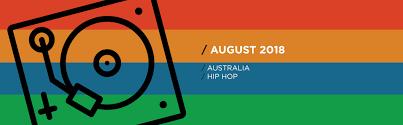 Hip Hop Charts 2018 Australian National Hip Hop Chart For August 2018