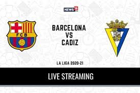 La Liga 2020-21 Barcelona vs Cadiz LIVE Streaming: When and Where to Watch  Online, TV Telecast, Team News