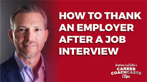 How To Thank An Employer After A Job Interview Andrew Lacivita S